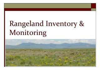 Rangeland Inventory & Monitoring