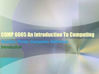 COMP 6005 An Introduction To Computing