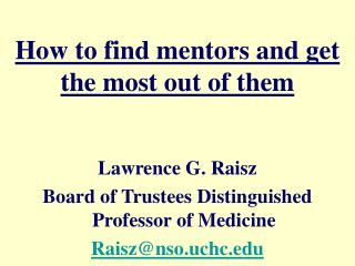 How to find mentors and get the most out of them