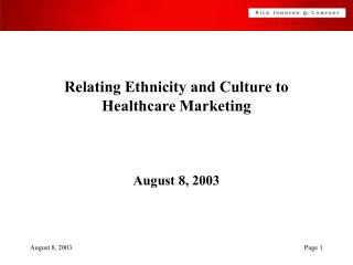 Relating Ethnicity and Culture to Healthcare Marketing