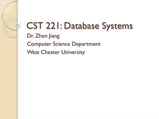 CST 221: Database Systems