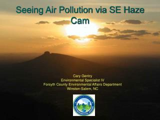 Seeing Air Pollution via SE Haze Cam