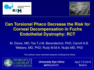Can Torsional Phaco Decrease the Risk for Corneal Decompensation in Fuchs  Endothelial Dystrophy: RCT
