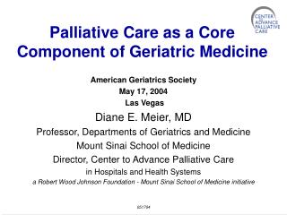 Palliative Care as a Core Component of Geriatric Medicine