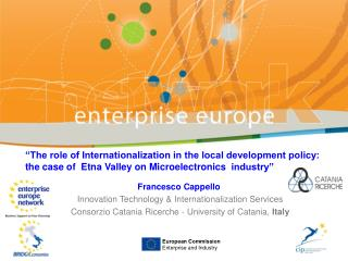 """The role of Internationalization in the local development policy: the case of  Etna Valley on Microelectronics  indust"