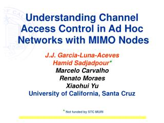Understanding Channel Access Control in Ad Hoc  Networks with MIMO Nodes