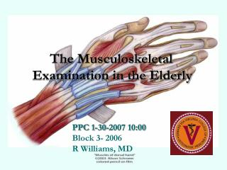 The Musculoskeletal        Examination in the Elderly