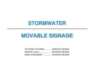 STORMWATER MOVABLE SIGNAGE