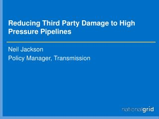 Reducing Third Party Damage to High Pressure Pipelines