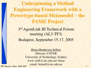 Underpinning a Method Engineering Framework with a Powertype-based Metamodel – the FAME Project