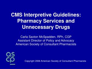 Copyright 2006 American Society of Consultant Pharmacists