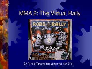 MMA 2: The Virtual Rally