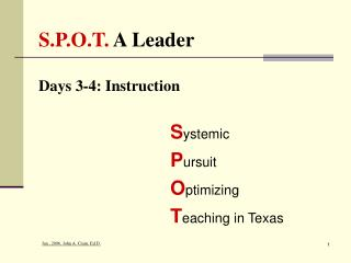 S.P.O.T.  A Leader Days 3-4: Instruction