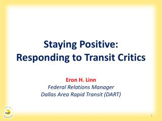 Staying Positive:  Responding to Transit Critics