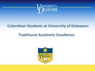 Colombian Students at University of Delaware: