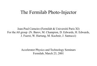 The Fermilab Photo-Injector