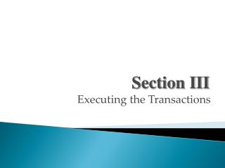 Executing the Transactions