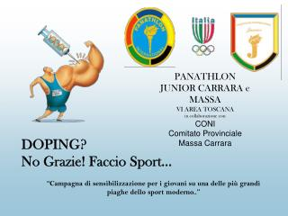 PANATHLON JUNIOR CARRARA e MASSA VI AREA TOSCANA in collaborazione con CONI Comitato Provinciale Massa Carrara