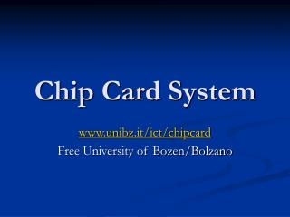 Chip Card System