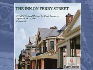 THE INN ON FERRY STREET