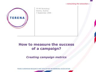 How to measure the success of a campaign? Creating campaign metrics