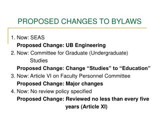 PROPOSED CHANGES TO BYLAWS