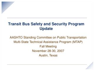 Transit Bus Safety and Security Program Update