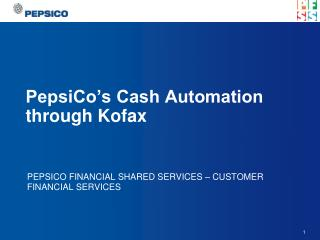 PepsiCo's Cash Automation through Kofax