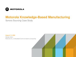 Motorola Knowledge-Based Manufacturing