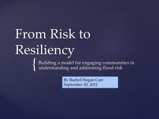 From Risk to Resiliency