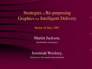 Strategies  in  Re-purposing Graphics  for  Intelligent Delivery
