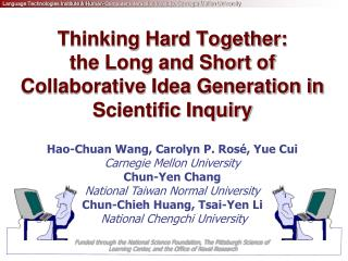 Thinking Hard Together:  the Long and Short of Collaborative Idea Generation in Scientific Inquiry