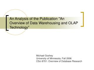 "An Analysis of the Publication ""An Overview of Data Warehousing and OLAP Technology"""