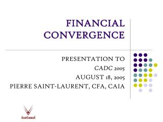 FINANCIAL CONVERGENCE