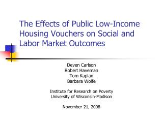 The Effects of Public Low-Income Housing Vouchers on Social and Labor Market Outcomes