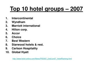 Top 10 hotel groups – 2007