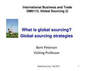 International Business and Trade GM0112, Global Sourcing (I)