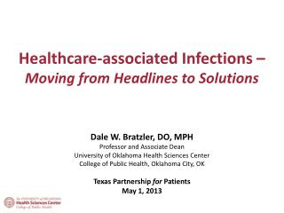 Healthcare-associated Infections –  Moving from Headlines to Solutions
