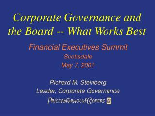 Corporate Governance and the Board -- What Works Best
