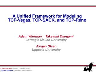 A Unified Framework for Modeling  TCP-Vegas, TCP-SACK, and TCP-Reno