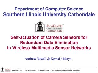 Department of Computer Science Southern Illinois University Carbondale Self-actuation of Camera Sensors for  Redundant