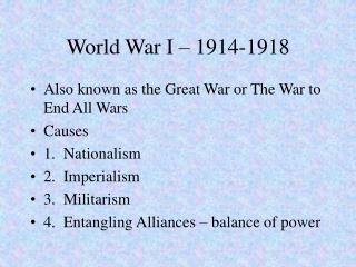World War I – 1914-1918