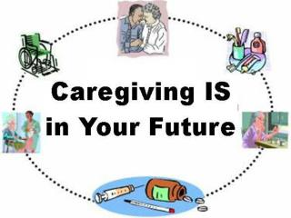 Caregiving IS in Your Future: Family and Financial Challenges