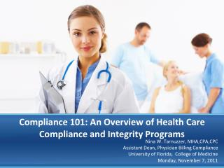 Compliance 101: An Overview of Health Care Compliance and Integrity Programs