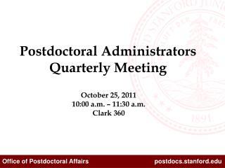 October 25, 2011 10:00 a.m. – 11:30 a.m. Clark 360