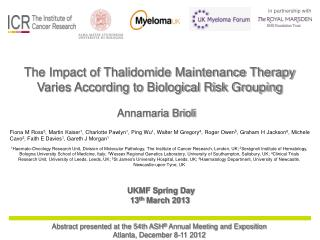 The Impact of Thalidomide Maintenance Therapy Varies According to Biological Risk Grouping