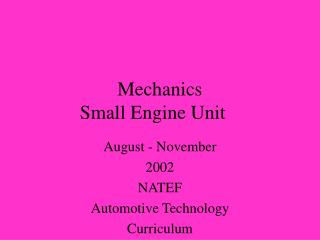 Mechanics  Small Engine Unit