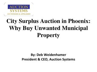 City Surplus Auction in Phoenix: Why Buy Unwanted Municipal