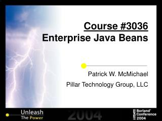 Course #3036 Enterprise Java Beans