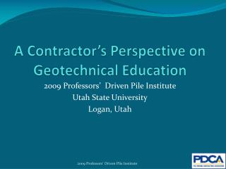 A Contractor's Perspective on Geotechnical Education